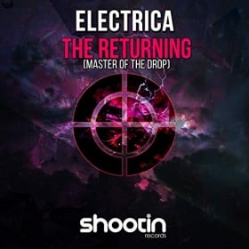 ELECTRICA - THE RETURNING (MASTER OF THE DROP)